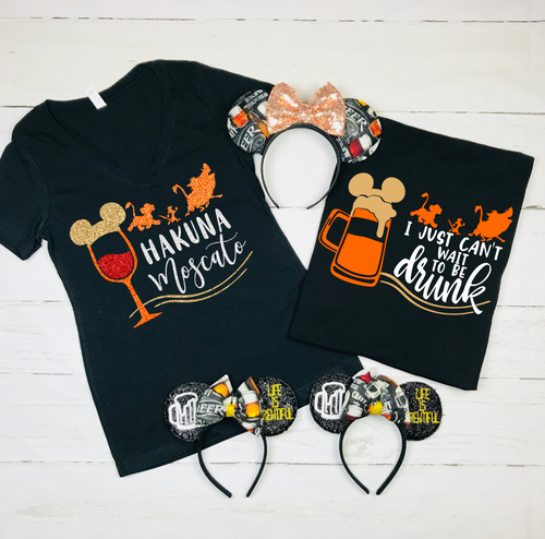 I JUST can't wait to be drunk, beer, couples drinking shirts, mens shirt, animal kingdom shirts, Hakuna Moscato, Lion King Drinking Shirt, Epcot Food And Wine Shirt, Food and Wine Shirt