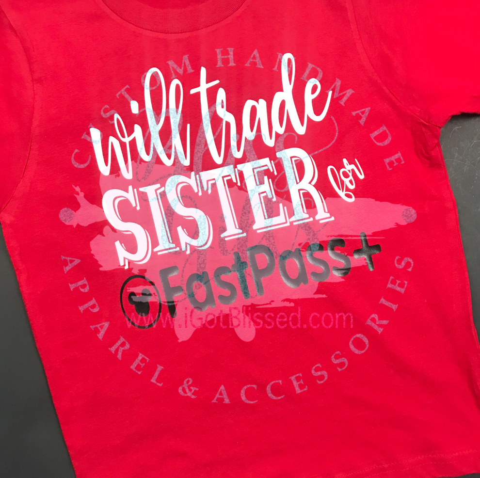 Disney Shirt for Kids, Funny Disney, Rose Gold, Fastpass, Will Trade Brother, Trade Sister