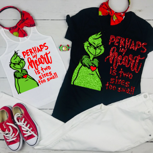 Perhaps my heart is two sizes too small, Grinchmas shirt, Grinch Christmas Shirt, Grinch Shirt, Universal Studios Christmas Shirt, Dr. Suess