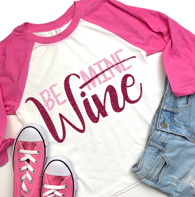Be Wine Valentine Shirt
