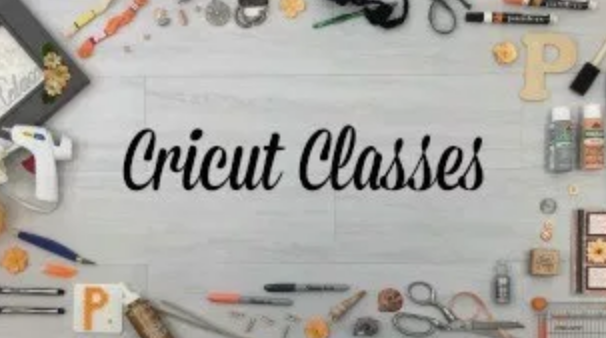 Cricut Class 102 - Advanced