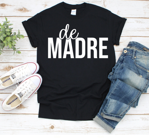 Monochromatic De Madre Mom Shirt Mother's Day Gift Shirt SPANISH