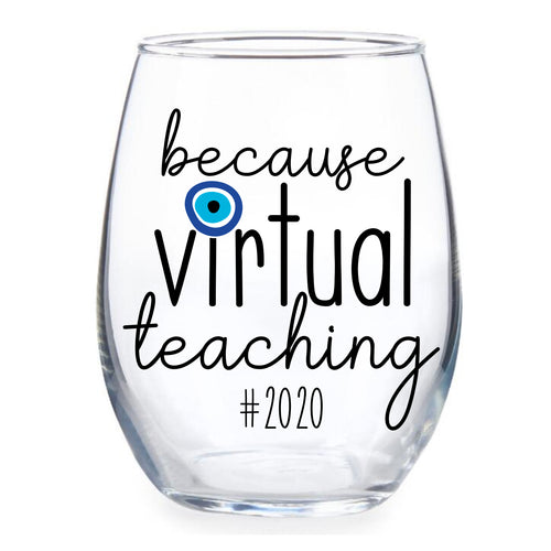 BECAUSE VIRTUAL TEACHING WINE GLASS