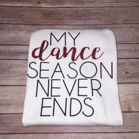 My Dance Season Never Ends