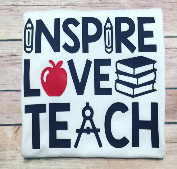 Inspire Love Teach White Shirt