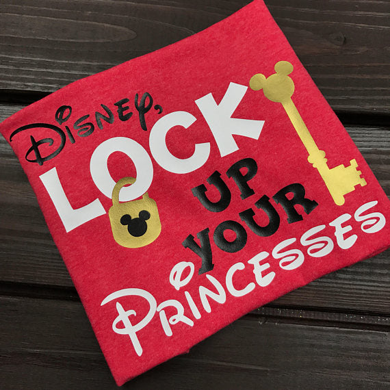 Lock Up Your Princesses, Mickey Shirt, funny disney shirt, family disney shirt, Disney Baby Shirt