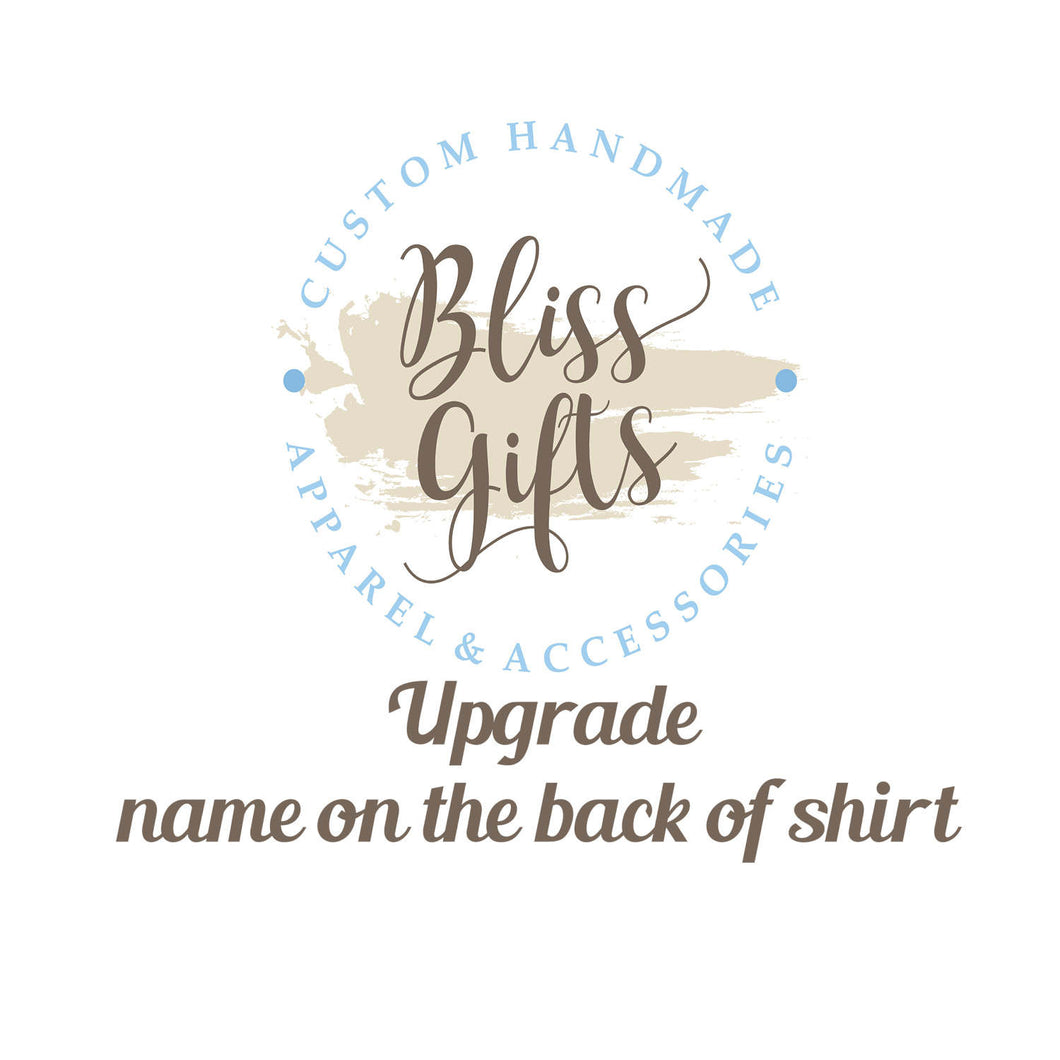UPGRADE - Name on the back of shirt