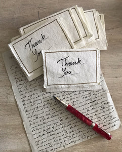 Hand-Written THANK YOU cards and envelopes on handmade rag paper.