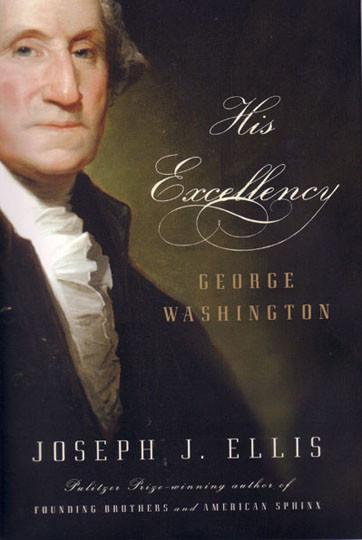 His Excellency (Hardcover) - The Shops at Mount Vernon - The Shops at Mount Vernon