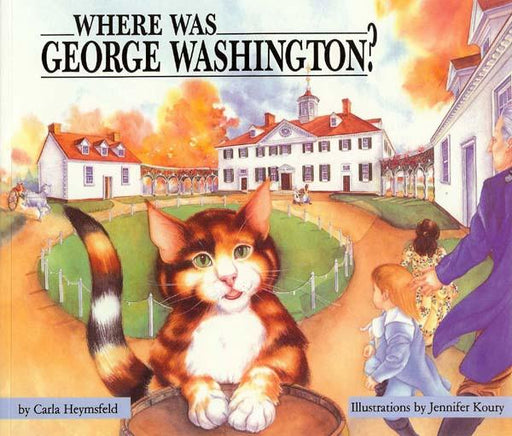 Where Was George Washington? - The Shops at Mount Vernon - The Shops at Mount Vernon