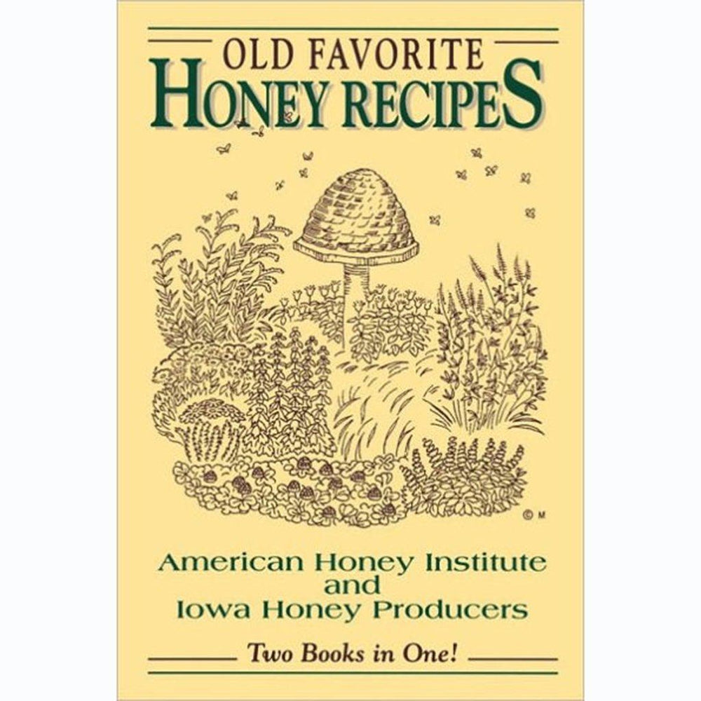Old Favorite Honey Recipes - Kenning Books, LLC. - The Shops at Mount Vernon