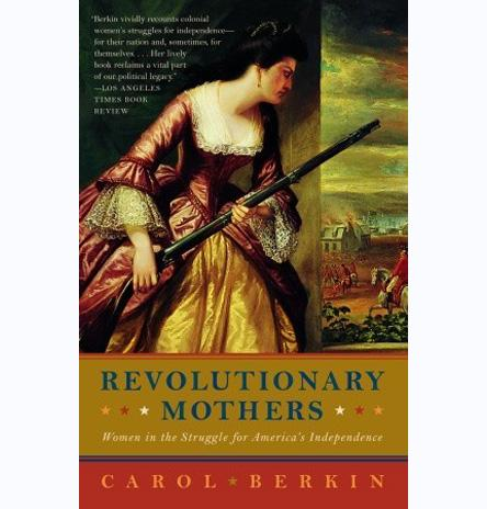 Revolutionary Mothers - PENGUIN RANDOM HOUSE LLC - The Shops at Mount Vernon