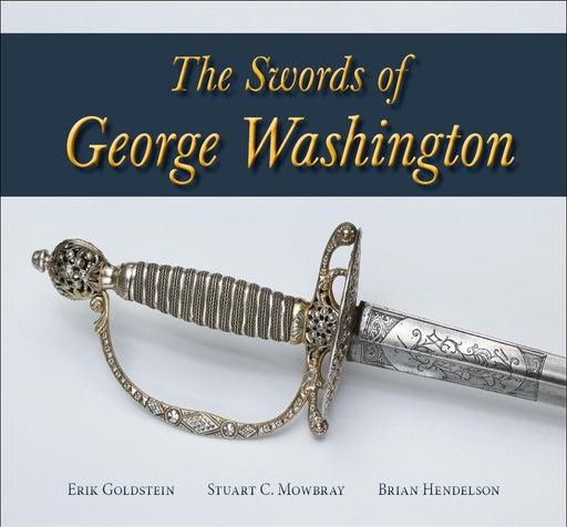 The Swords of George Washington - The Shops at Mount Vernon - The Shops at Mount Vernon
