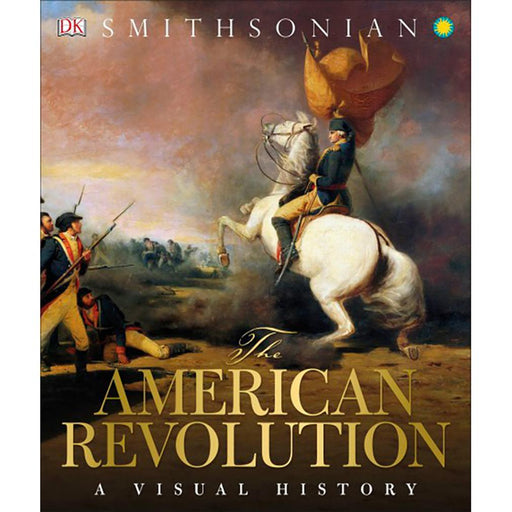 The American Revolution: A Visual History - The Shops at Mount Vernon - The Shops at Mount Vernon