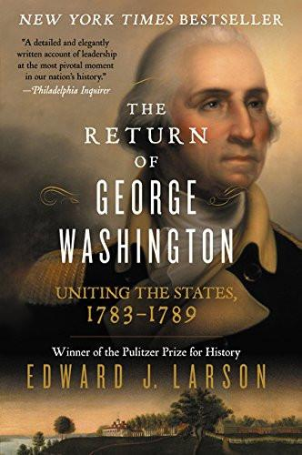 The Return of George Washington - Softcover - The Shops at Mount Vernon - The Shops at Mount Vernon