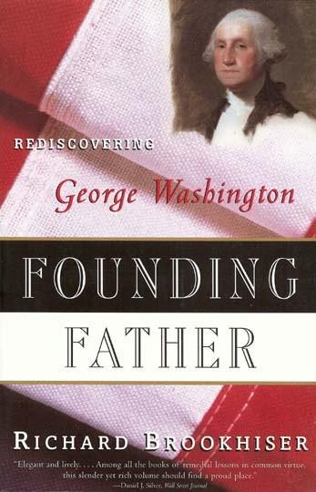 Founding Father: Rediscovering George Washington - The Shops at Mount Vernon - The Shops at Mount Vernon