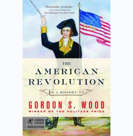 The American Revolution: A History - PENGUIN RANDOM HOUSE LLC - The Shops at Mount Vernon