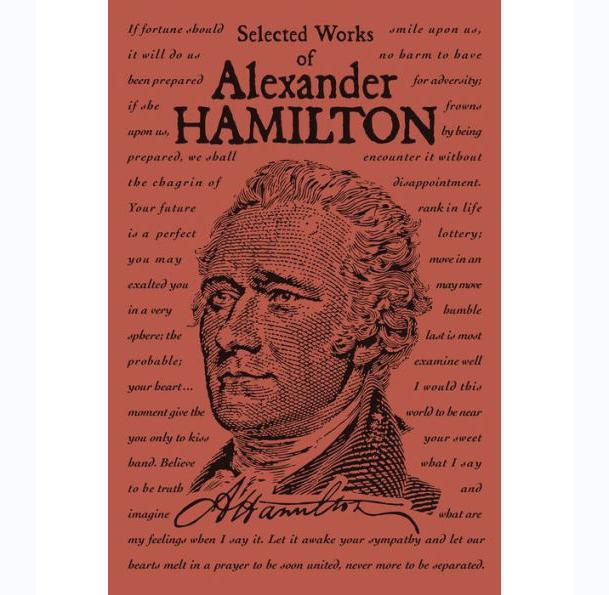 Selected Works of Alexander Hamilton - INGRAM BOOK COMPANY - The Shops at Mount Vernon