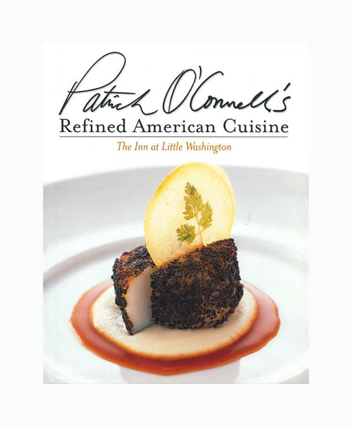 Patrick O'Connell's Refined American Cuisine - HACHETTE GROUP - The Shops at Mount Vernon