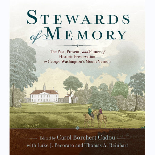 Stewards of Memory - UVA PRESS - The Shops at Mount Vernon