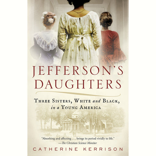 Jefferson's Daughters - PENGUIN RANDOM HOUSE LLC - The Shops at Mount Vernon