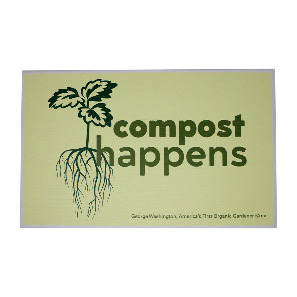 Compost Happens Sign - Miller McLeod Home Decor - The Shops at Mount Vernon