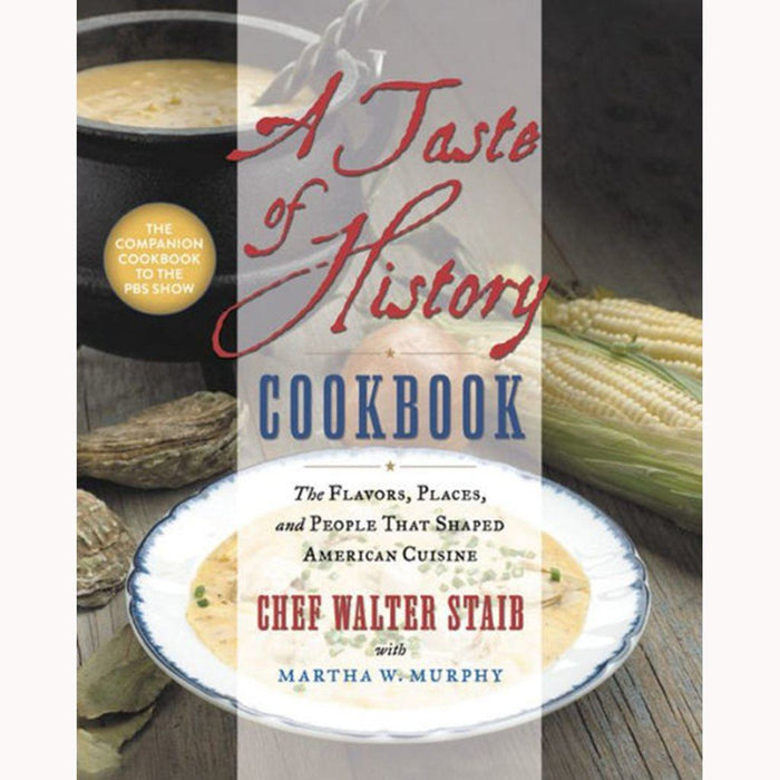 A Taste of History Cookbook - HACHETTE GROUP - The Shops at Mount Vernon
