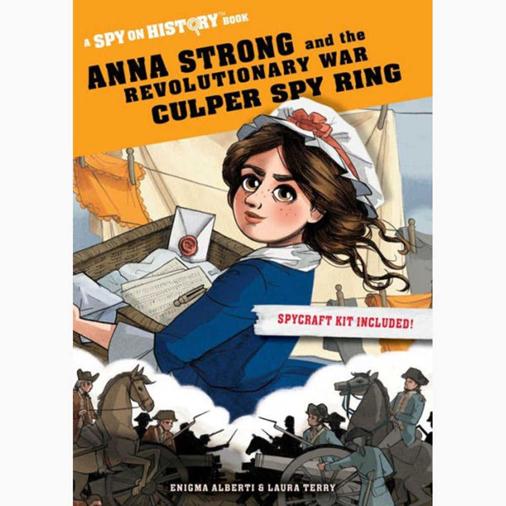 Anna Strong and the Revolutionary War Culper Spy Ring - WORKMAN PUBLISHING - The Shops at Mount Vernon