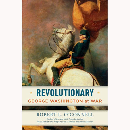 Revolutionary: George Washington at War - PENGUIN RANDOM HOUSE LLC - The Shops at Mount Vernon
