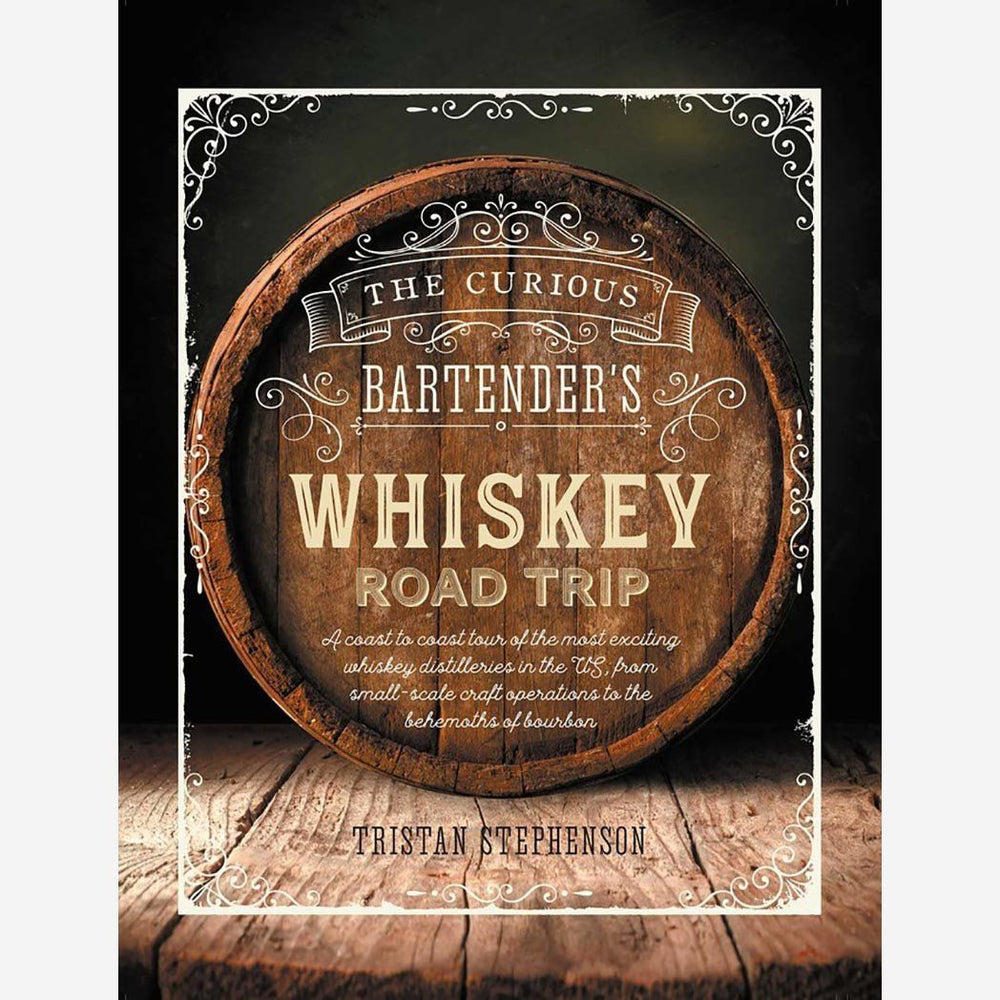 Curious Bartenders Whiskey Road Trip - SIMON & SCHUSTER - The Shops at Mount Vernon