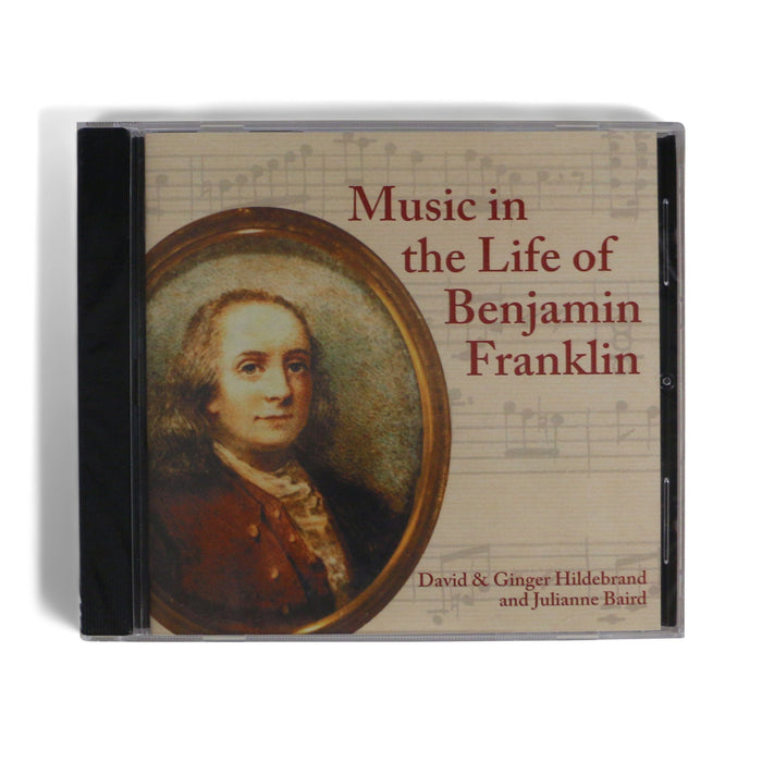 Music Life of Ben Franklin - CD - DAVID & GINGER HILDEBRAND - The Shops at Mount Vernon