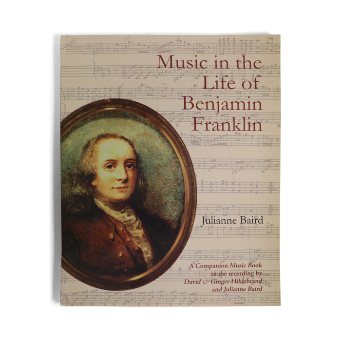 Songbook - Music in the Life of Benjamin Franklin - DAVID & GINGER HILDEBRAND - The Shops at Mount Vernon