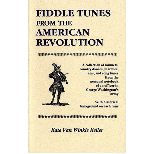 Songbook - Fiddle Tunes from the American Revolution - DAVID & GINGER HILDEBRAND - The Shops at Mount Vernon