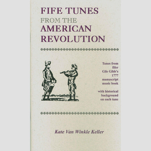 Songbook - Fife Tunes from the American Revolution - DAVID & GINGER HILDEBRAND - The Shops at Mount Vernon