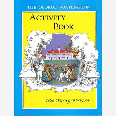 The George Washington Activity Book - The Shops at Mount Vernon - The Shops at Mount Vernon