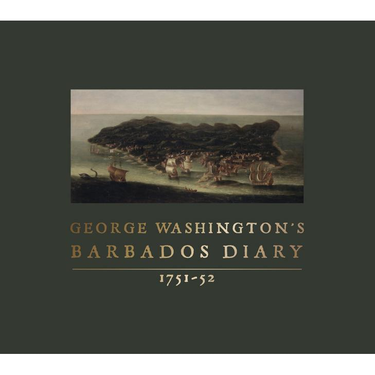 George Washington's Barbados Diary 1751-52 - UVA PRESS - The Shops at Mount Vernon