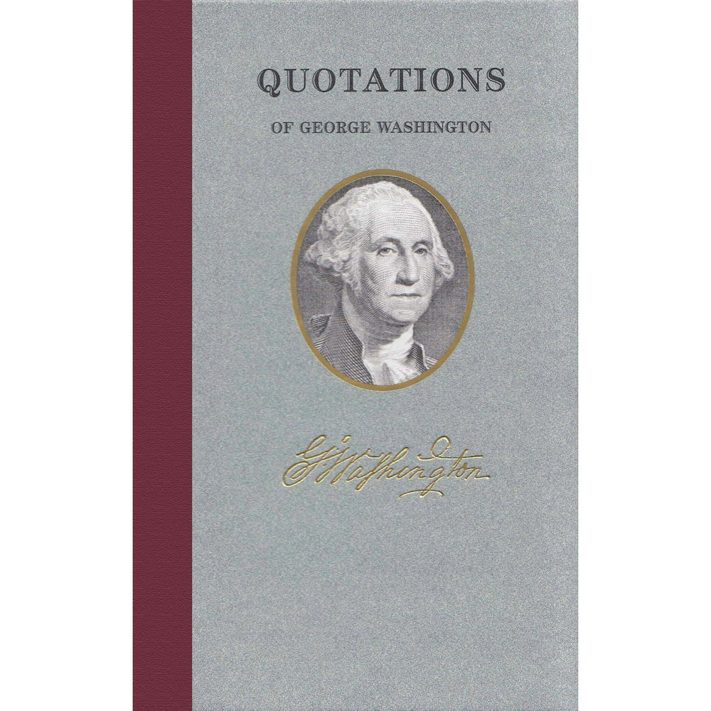 Quotations of George Washington - APPLEWOOD BOOKS - The Shops at Mount Vernon