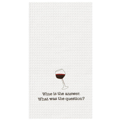 Wine is the Answer Towel - C & F ENTERPRISE - The Shops at Mount Vernon