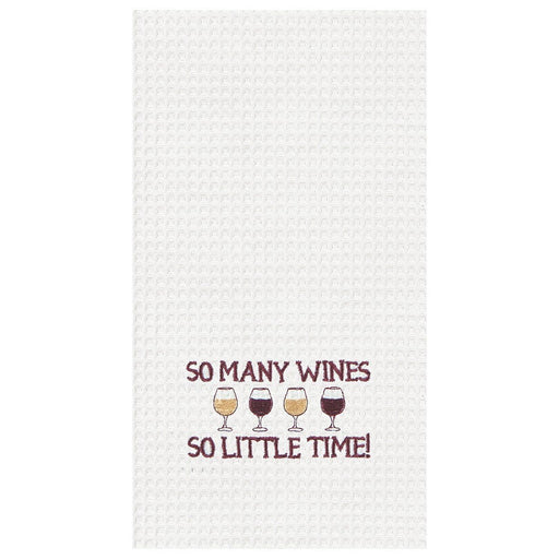 So Many Wines, So Little Time Towel - C & F ENTERPRISE - The Shops at Mount Vernon
