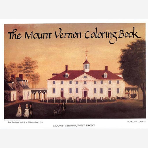 The Mount Vernon Coloring Book - The Shops at Mount Vernon - The Shops at Mount Vernon