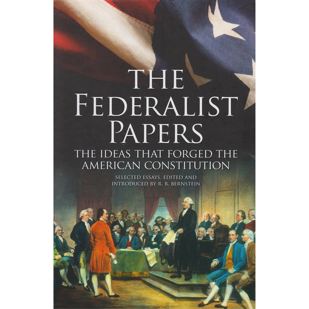 The Federalist Papers - Illustrated Edition
