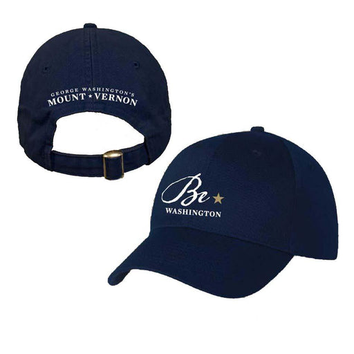Be Washington Embroidered Baseball Hat - PLANET COTTON - The Shops at Mount Vernon