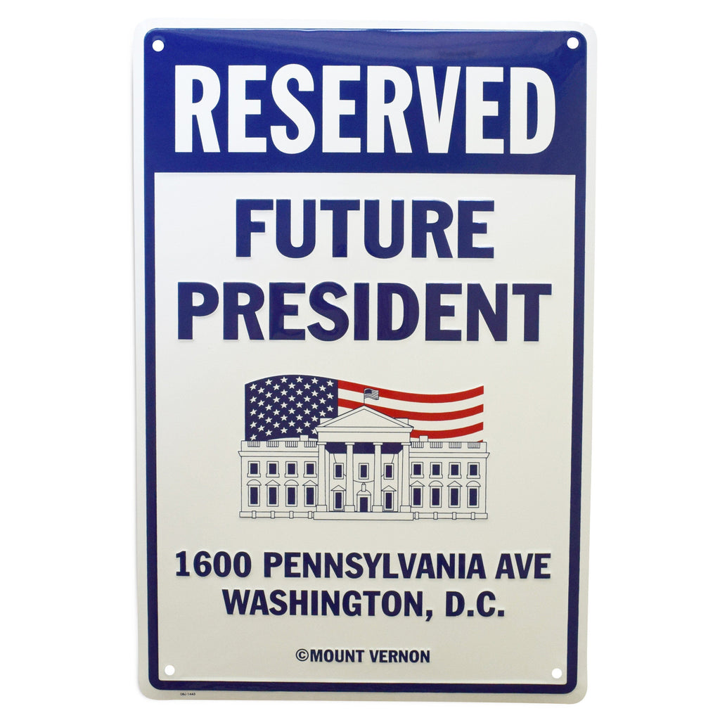 Reserved Future President Parking Sign