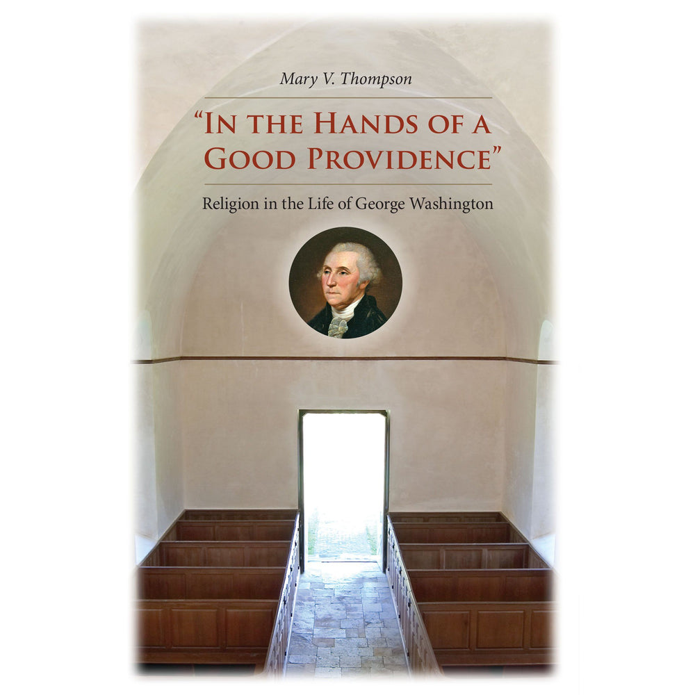 In the Hands of A Good Providence - UVA PRESS - The Shops at Mount Vernon
