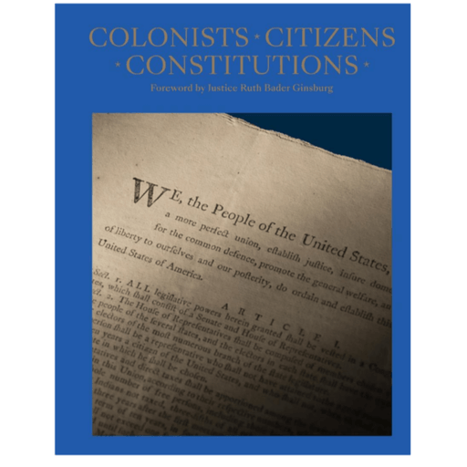 Colonists, Citizens, Constitutions: Creating the American Republic - ACC Publishing/NBook Network - The Shops at Mount Vernon