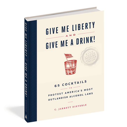 Give Me Liberty and Give Me a Drink! - CHRONICLE BOOKS - The Shops at Mount Vernon