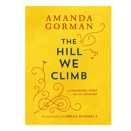 The Hill We Climb - PENGUIN RANDOM HOUSE LLC - The Shops at Mount Vernon