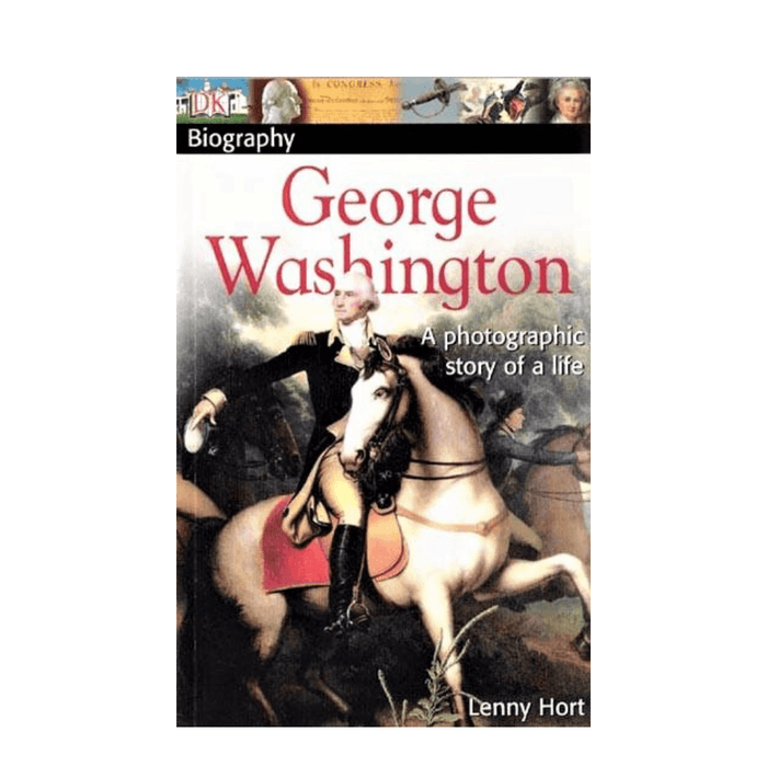 George Washington: A photographic story of a life - The Shops at Mount Vernon - The Shops at Mount Vernon