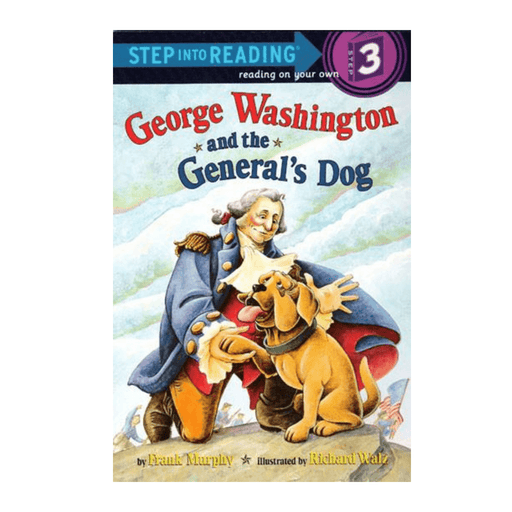 George Washington and the General's Dog - PENGUIN RANDOM HOUSE LLC - The Shops at Mount Vernon