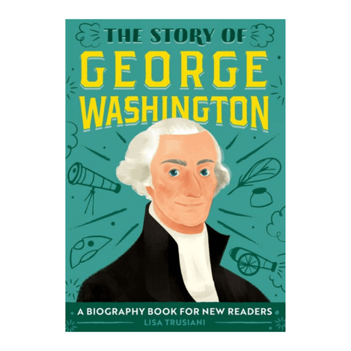 The Story of George Washington - INGRAM BOOK COMPANY - The Shops at Mount Vernon